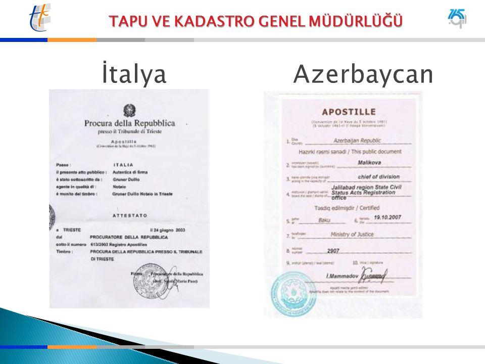 TAPU VE KADASTRO GENEL MÜDÜRLÜĞÜ İtalya Azerbaycan