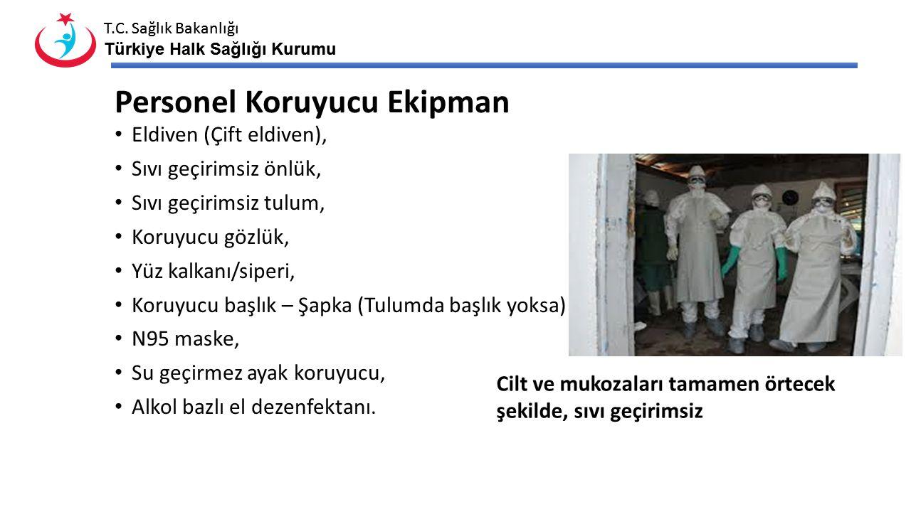 T.C. Sağlık Bakanlığı Türkiye Halk Sağlığı Kurumu T.C. Sağlık Bakanlığı Türkiye Halk Sağlığı Kurumu Personel Koruyucu Ekipman Eldiven (Çift eldiven),