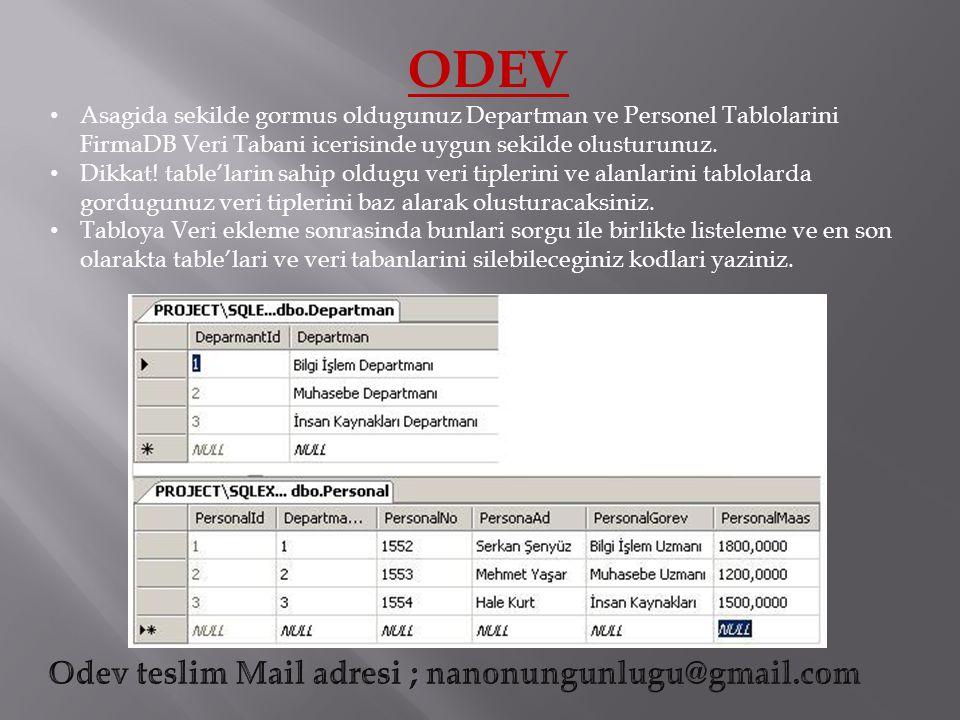 ODEV Asagida sekilde gormus oldugunuz Departman ve Personel Tablolarini FirmaDB Veri Tabani icerisinde uygun sekilde olusturunuz.