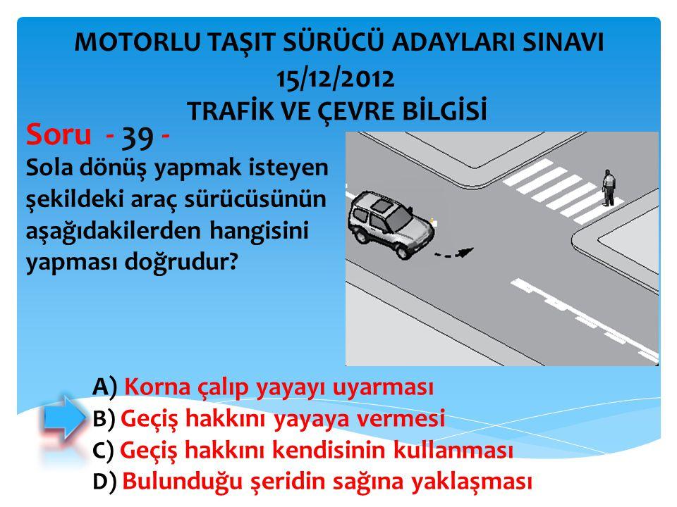 Kontrollü demir yolu geçidine yaklaşan sürücü nasıl hareket etmelidir.