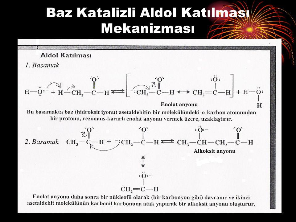 Baz Katalizli Aldol Katılması Mekanizması