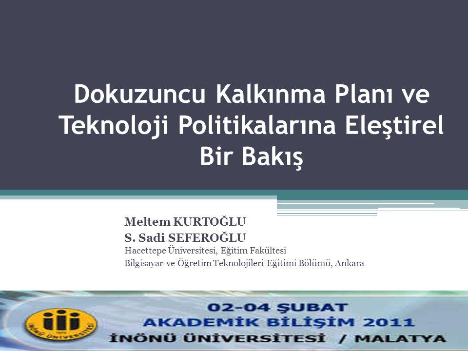 XIII.Akademik Bilişim Kongresi, 2-4 Şubat 2011, İnönü Üniversitesi, Malatya 32 Bireylerin e-Devlet Hizmetlerini Kullanımının Önündeki Engeller Kaynak: DPT (2009).