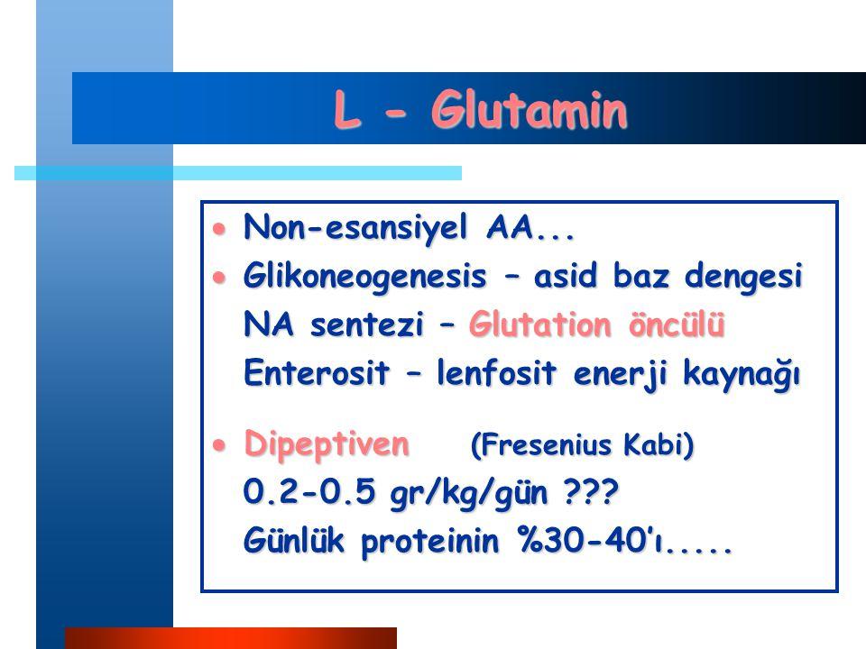 L - Glutamin  Non-esansiyel AA...