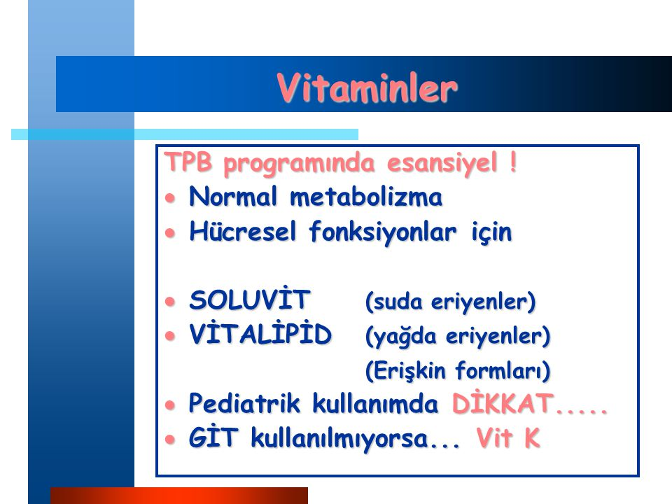 Vitaminler TPB programında esansiyel .
