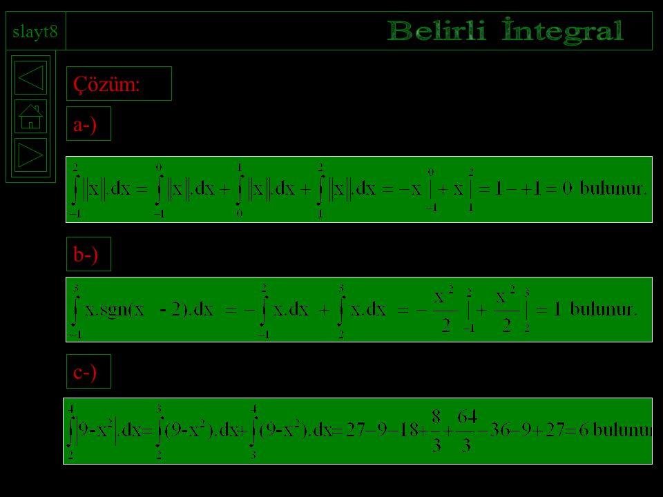 slayt8 Çözüm: a-) b-) c-)