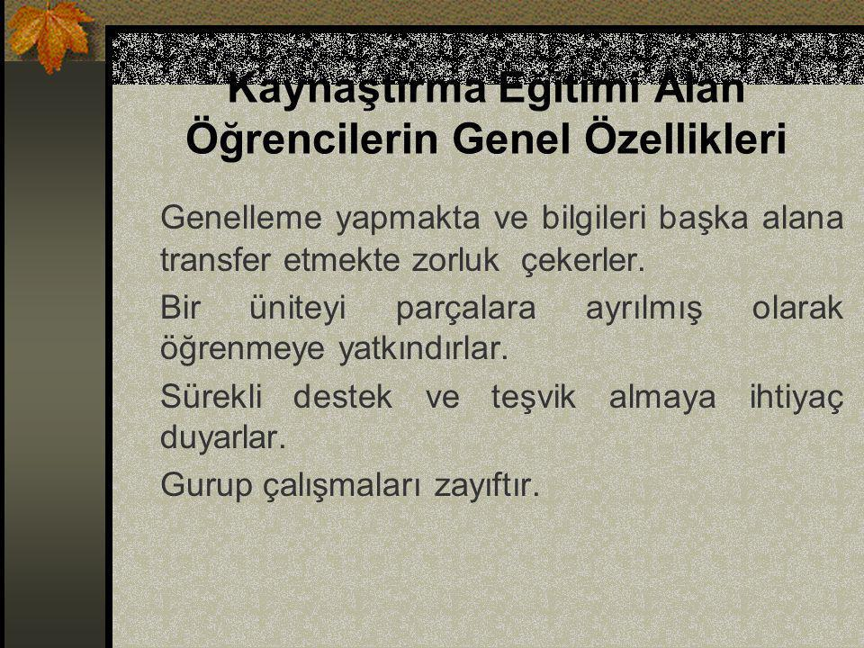 KAYNAŞTIRMA EĞİTİMİNDE ÖĞRENCİLERE KAZANDIRILACAK BECERİLER 5.