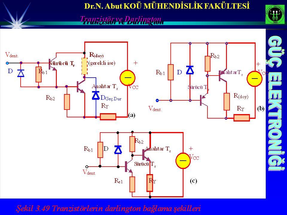 Dr.N. Abut KOÜ MÜHENDİSLİK FAKÜLTESİ Tranzistör ve Darlington