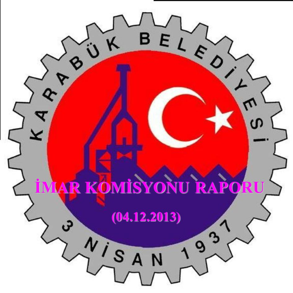 İMAR KOMİSYONU RAPORU (04.12.2013)