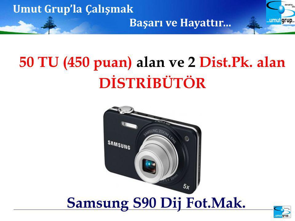 Samsung S90 Dij Fot.Mak. 50 TU (450 puan) alan ve 2 Dist.Pk.