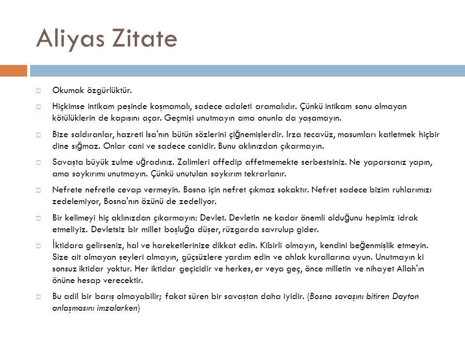 Aliyas Zitate  Okumak özgürlüktür.