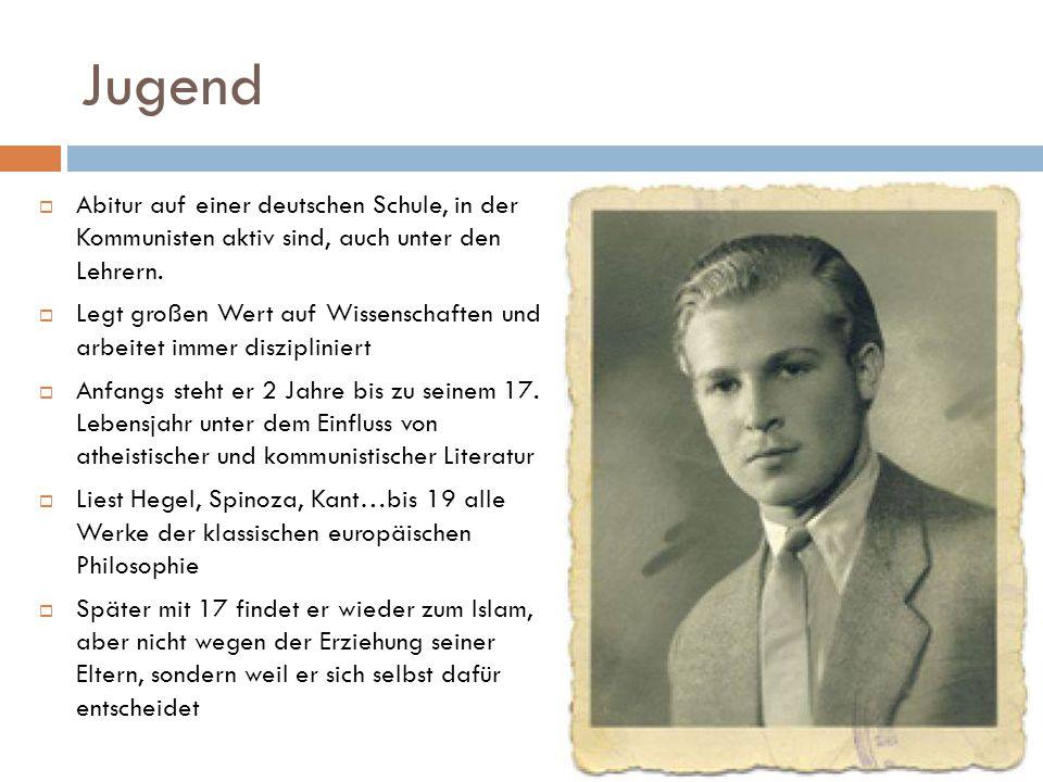 Jugend  Abitur auf einer deutschen Schule, in der Kommunisten aktiv sind, auch unter den Lehrern.
