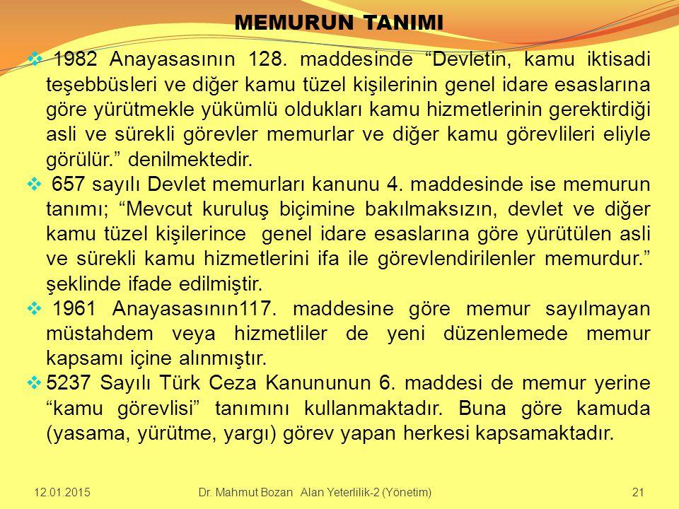 """MEMURUN TANIMI  1982 Anayasasının 128. maddesinde """"Devletin, kamu iktisadi teşebbüsleri ve diğer kamu tüzel kişilerinin genel idare esaslarına göre y"""