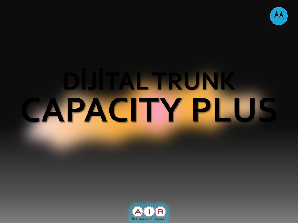 DİJİTAL TRUNK CAPACITY PLUS