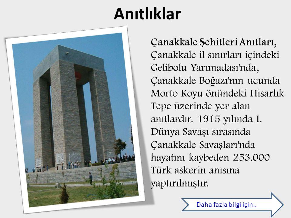 Anıtlıklar Daha fazla bilgi için..