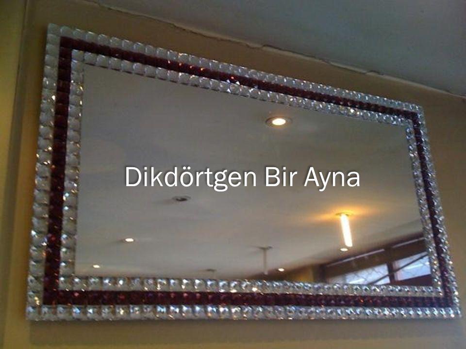 Dikdörtgen Bir Ayna