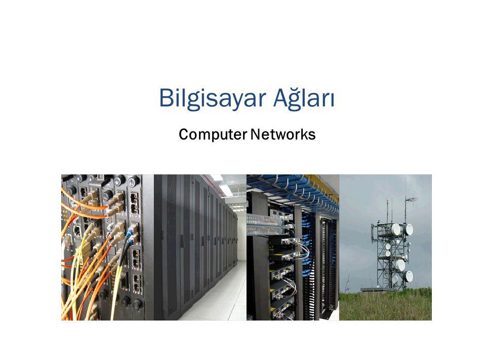 Bilgisayar Ağları Computer Networks