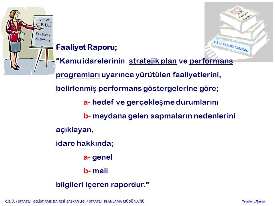 RAPORLAMA İLKELERİ C.B.Ü.