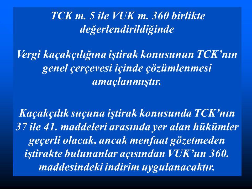 TCK m.5 ile VUK m.