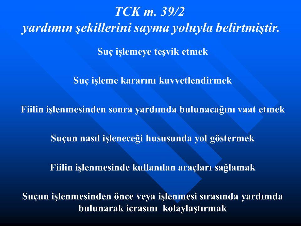 TCK m.39/2 yardımın şekillerini sayma yoluyla belirtmiştir.