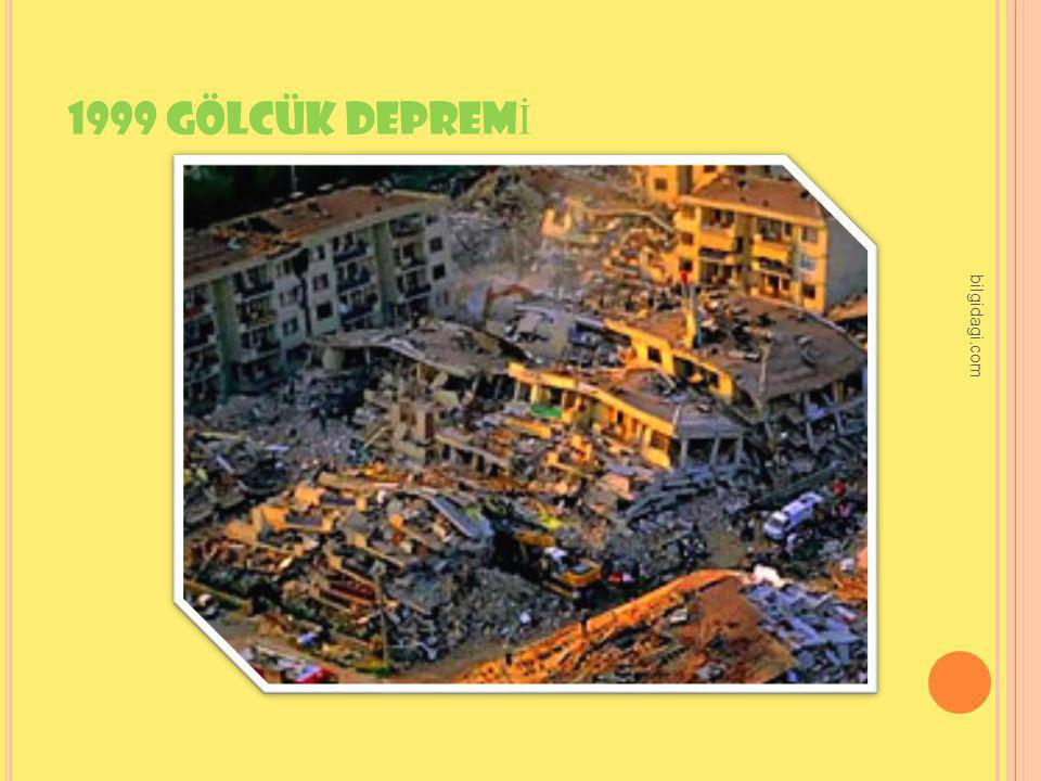 1999 GÖLCÜK DEPREM İ bilgidagi.com