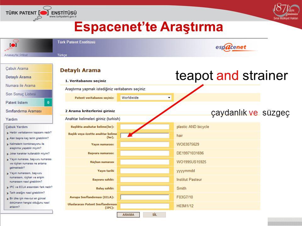 Espacenet'te Araştırma teapot and strainer çaydanlık ve süzgeç