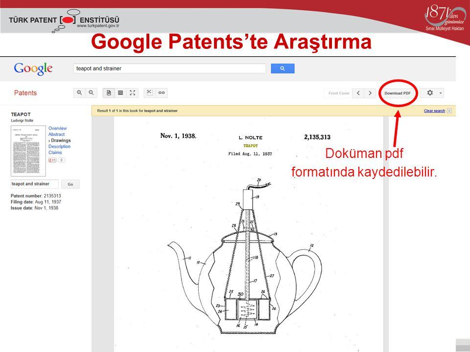 Google Patents'te Araştırma Doküman pdf formatında kaydedilebilir.