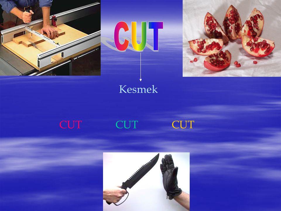 Kesmek CUTCUTCUT