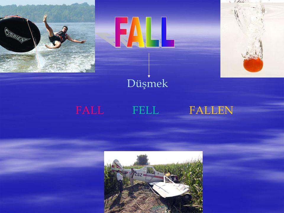 Düşmek FALLFELLFALLEN