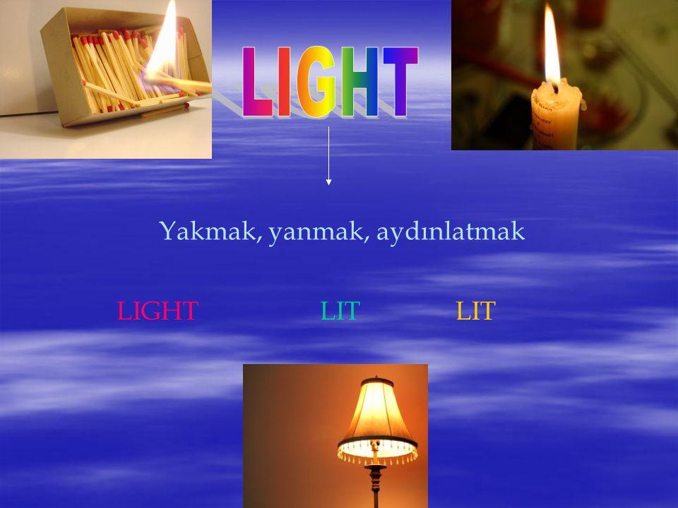 Yakmak, yanmak, aydınlatmak LIGHTLITLIT