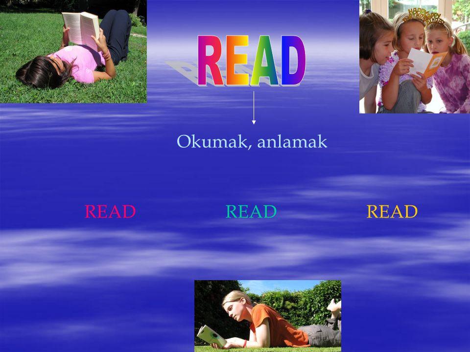 Okumak, anlamak READREADREAD