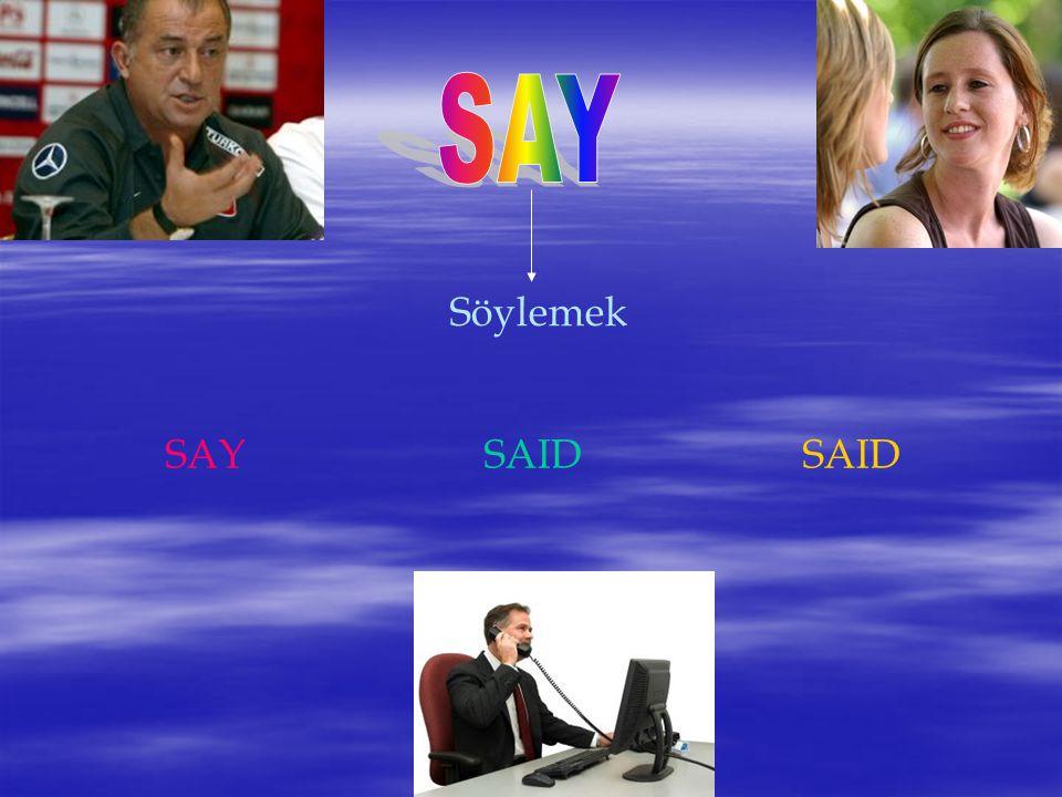 Söylemek SAYSAIDSAID