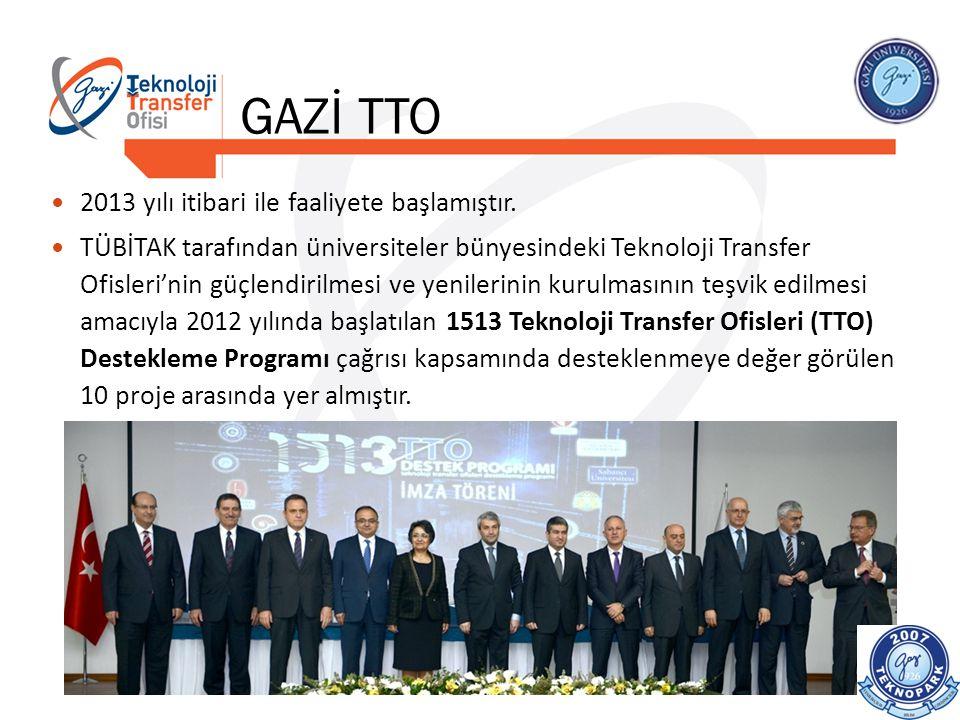 GAZİ TTO 2013 yılı itibari ile faaliyete başlamıştır. TÜBİTAK tarafından üniversiteler bünyesindeki Teknoloji Transfer Ofisleri'nin güçlendirilmesi ve