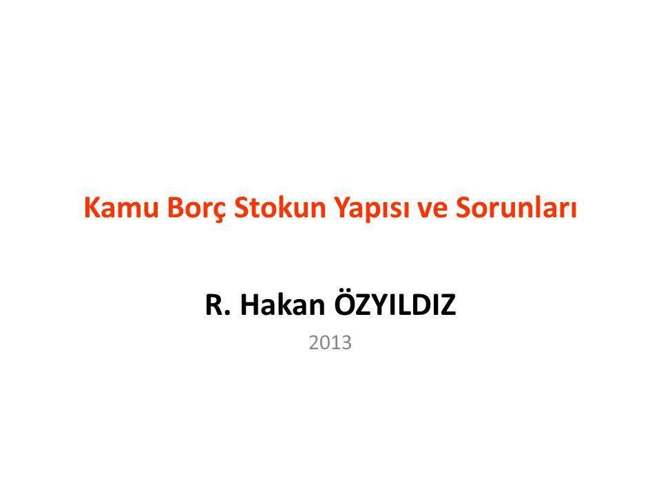 32 Kamu Borç Stoku'nun % 70'i TL. www.hozyildiz.com