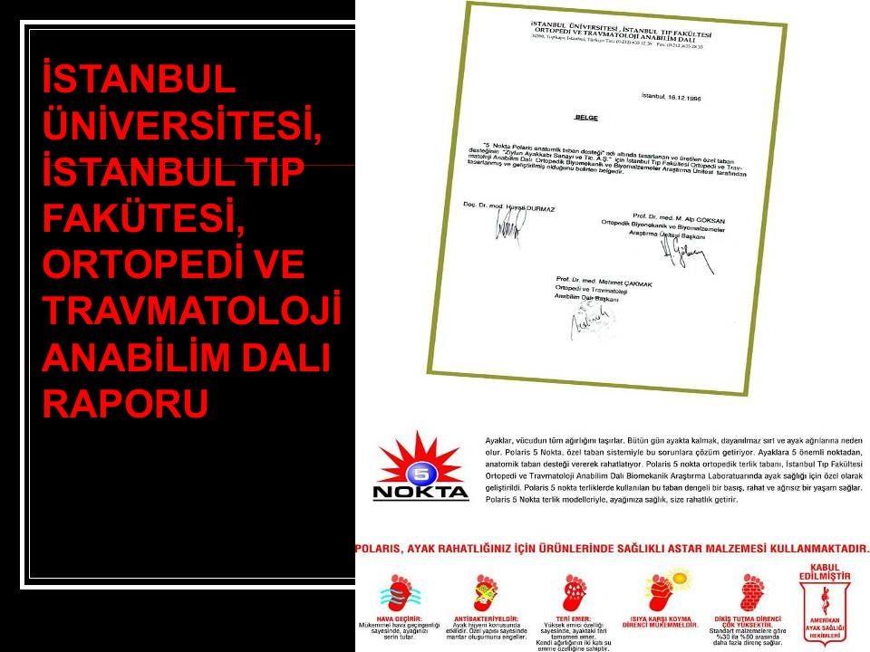  Polaris 5 nokta ortopedik taban, İstanbul Tıp Fakültesi Ortopedi ve Travmatoloji Anabilim Dalı Biomekanik Araştırma Laboratuarında ayak sağlığı için özel olarak geliştirildi.