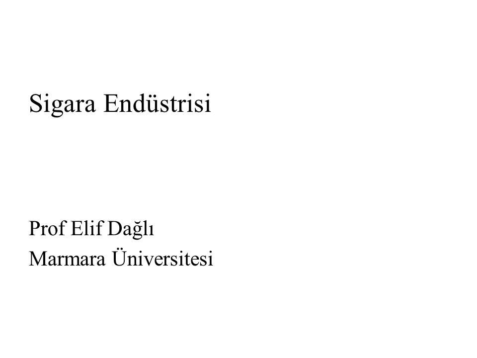 Sigara Endüstrisi Prof Elif Dağlı Marmara Üniversitesi