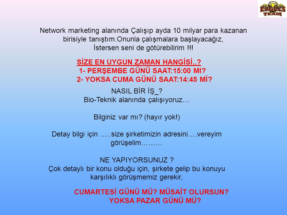  SİZ GÜNDE 5 DAVET YAPARSANIZ !!. 6 GÜNDE (BİR HAFTADA) 30 DAVET YAPMIŞ OLURSUNUZ !!.