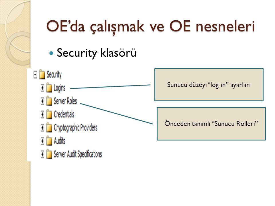 """OE'da çalışmak ve OE nesneleri Security klasörü Sunucu düzeyi """"log in"""" ayarları Önceden tanımlı """"Sunucu Rolleri"""""""