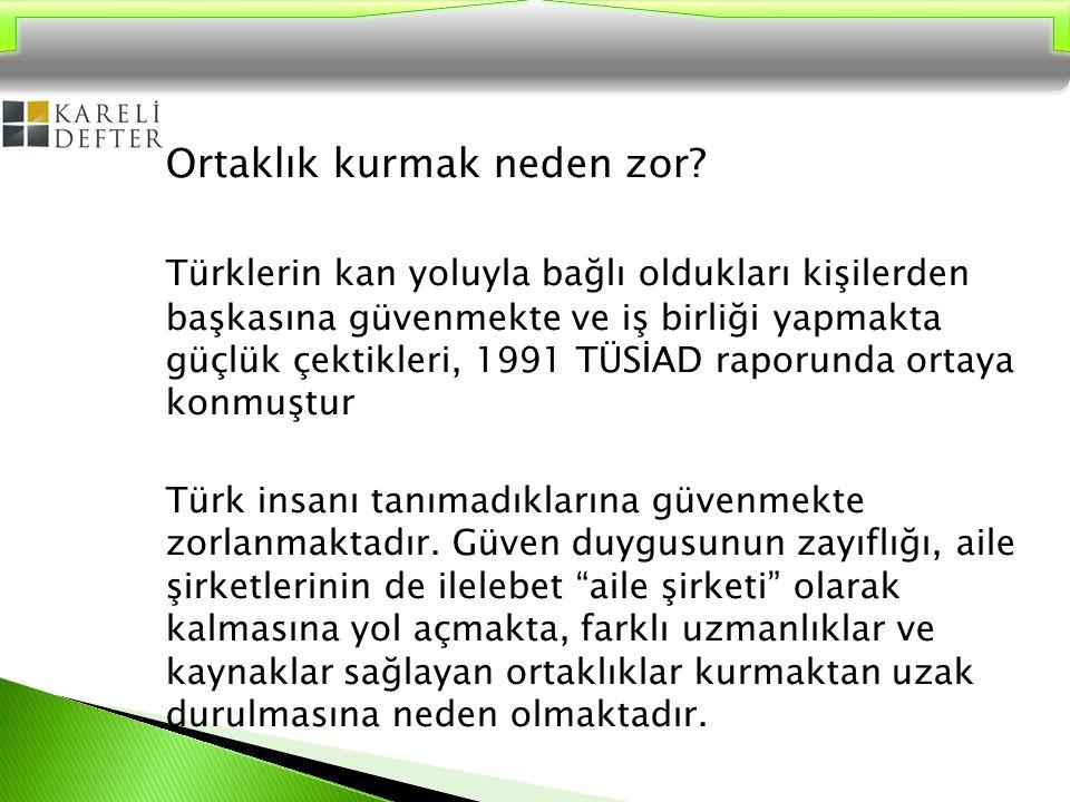 Ortaklık kurmak neden zor? Türklerin kan yoluyla bağlı oldukları kişilerden başkasına güvenmekte ve iş birliği yapmakta güçlük çektikleri, 1991 TÜSİAD