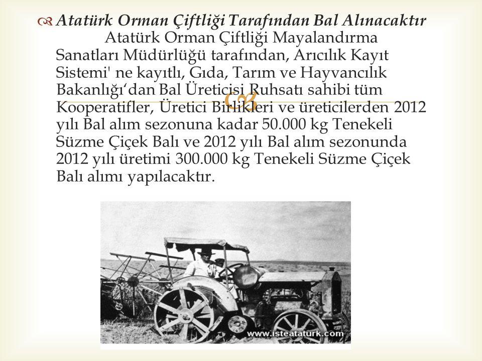   HAYVANAT BAHÇESİ 5524 sayılı Kanuna istinaden Atatürk Orman Çiftliği Müdürlüğüne bağlı Hayvanat Bahçesi üzerinde Ankara Büyükşehir Belediyesi lehine 10 yıl süreli bedelsiz intifa hakkı tesis edilmiştir.