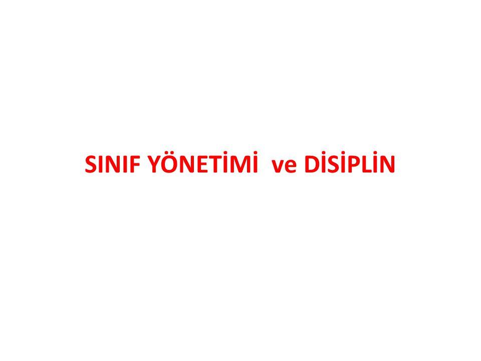 SINIF YÖNETİMİ ve DİSİPLİN