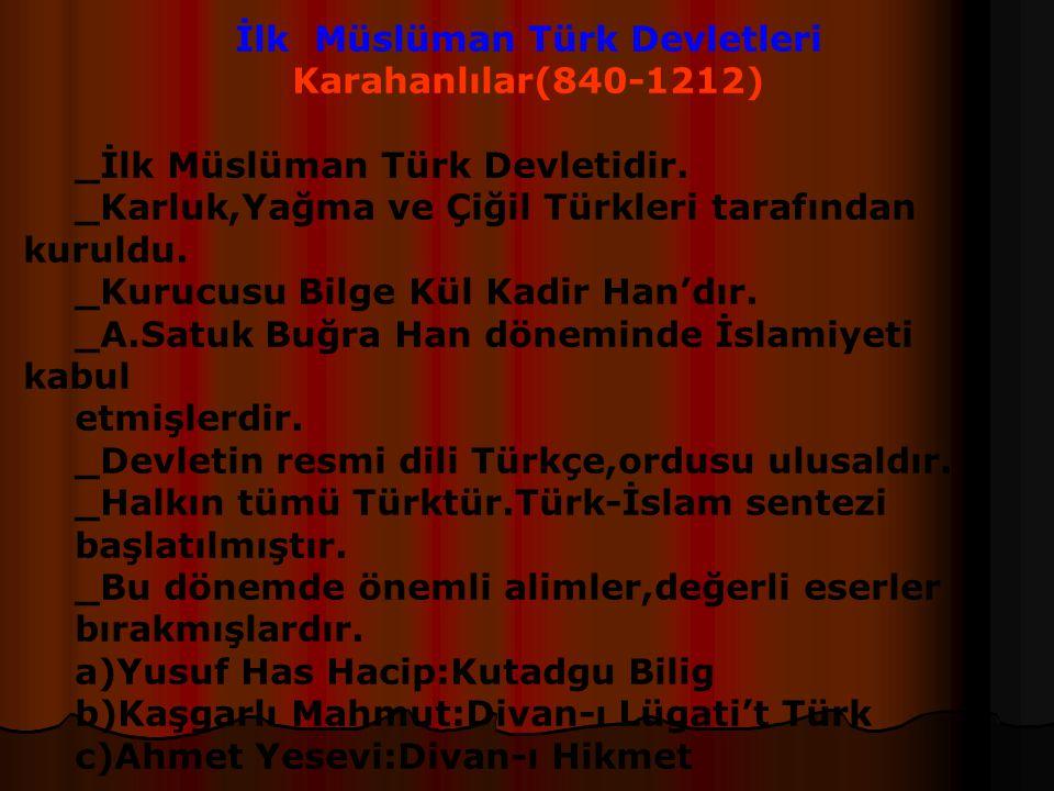 Türklerin İslamiyeti Kabul Etme Nedenleri: -İslamiyette olduğu gibi Türklerin dinlerinde de Tek Tanrı inanışının olması. -Her iki inanışta Tanrı için