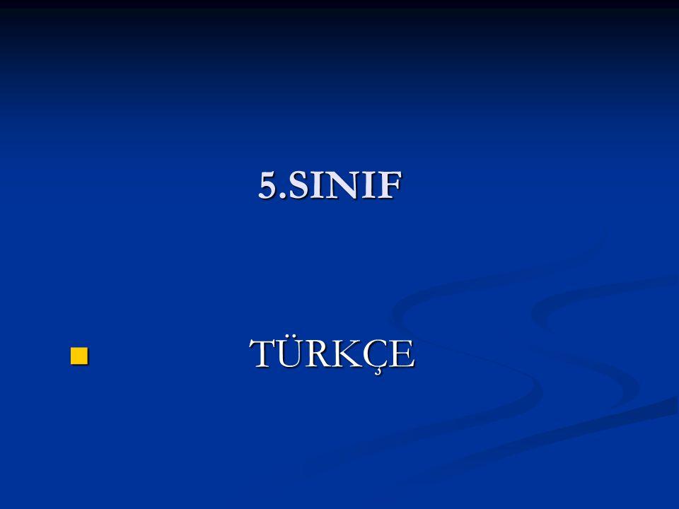 5.SINIF TÜRKÇE TÜRKÇE