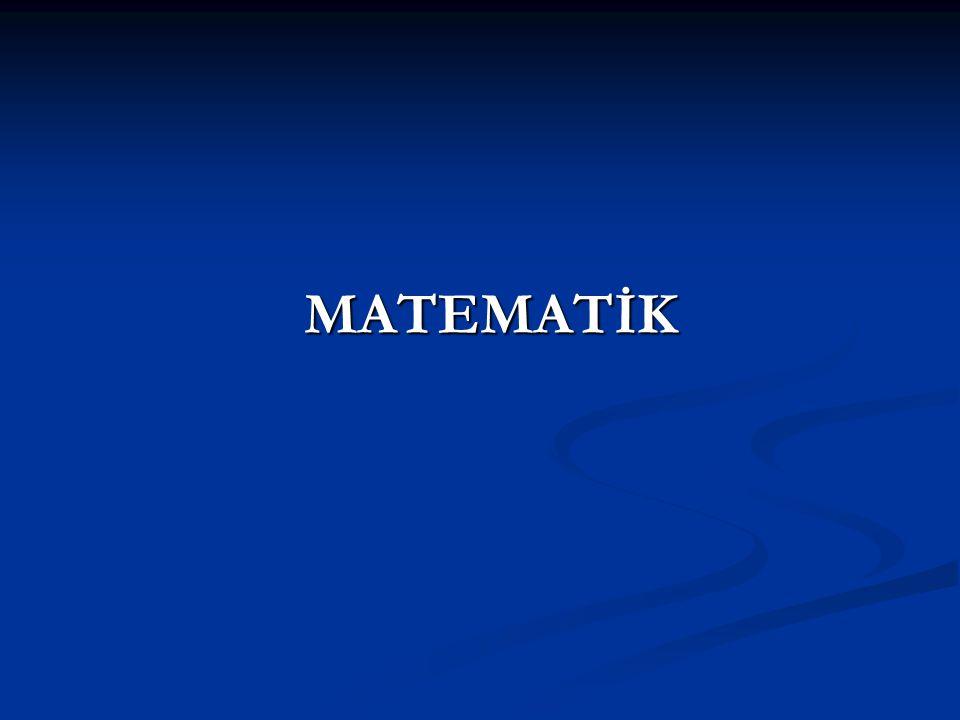 MATEMATİK MATEMATİK