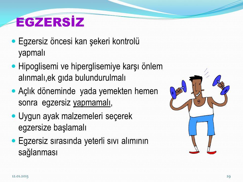 EGZERSİZ Egzersiz öncesi kan şekeri kontrolü yapmalı Hipoglisemi ve hiperglisemiye karşı önlem alınmalı,ek gıda bulundurulmalı Açlık döneminde yada ye