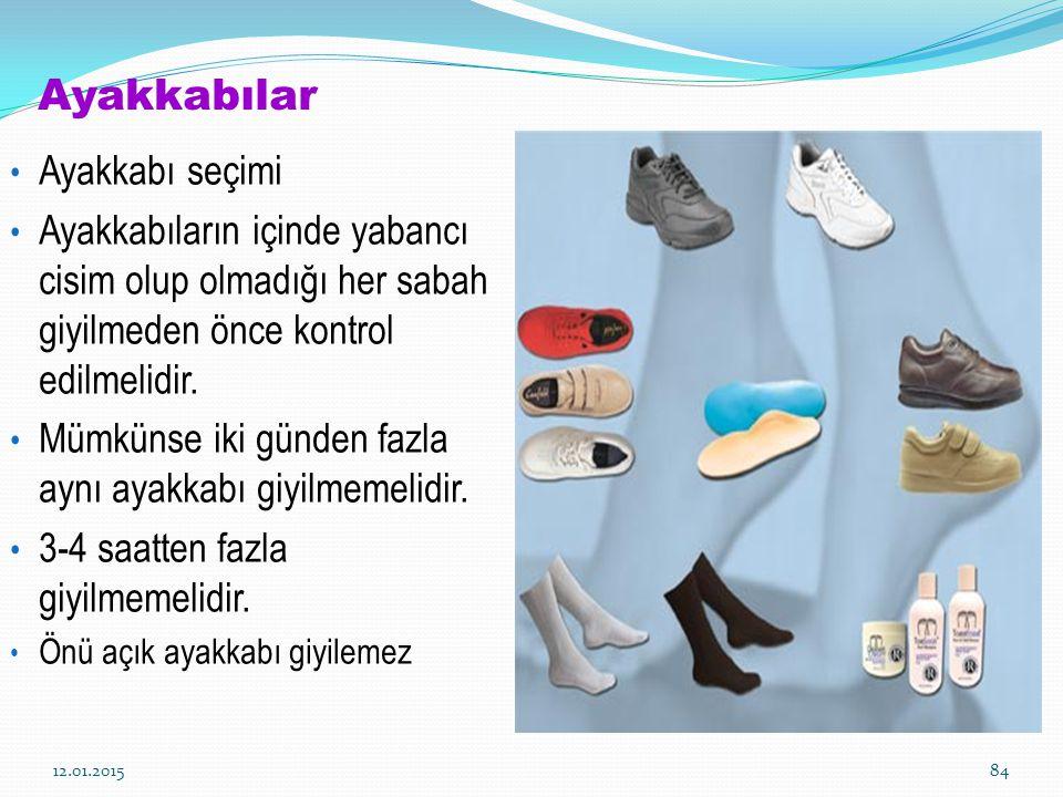 Ayakkabılar Ayakkabı seçimi Ayakkabıların içinde yabancı cisim olup olmadığı her sabah giyilmeden önce kontrol edilmelidir. Mümkünse iki günden fazla