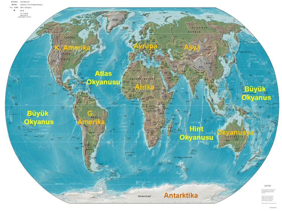 Büyük Okyanus Büyük Okyanus Atlas Okyanusu Hint Okyanusu K. Amerika G. Amerika Asya Avrupa Afrika Okyanusya Antarktika