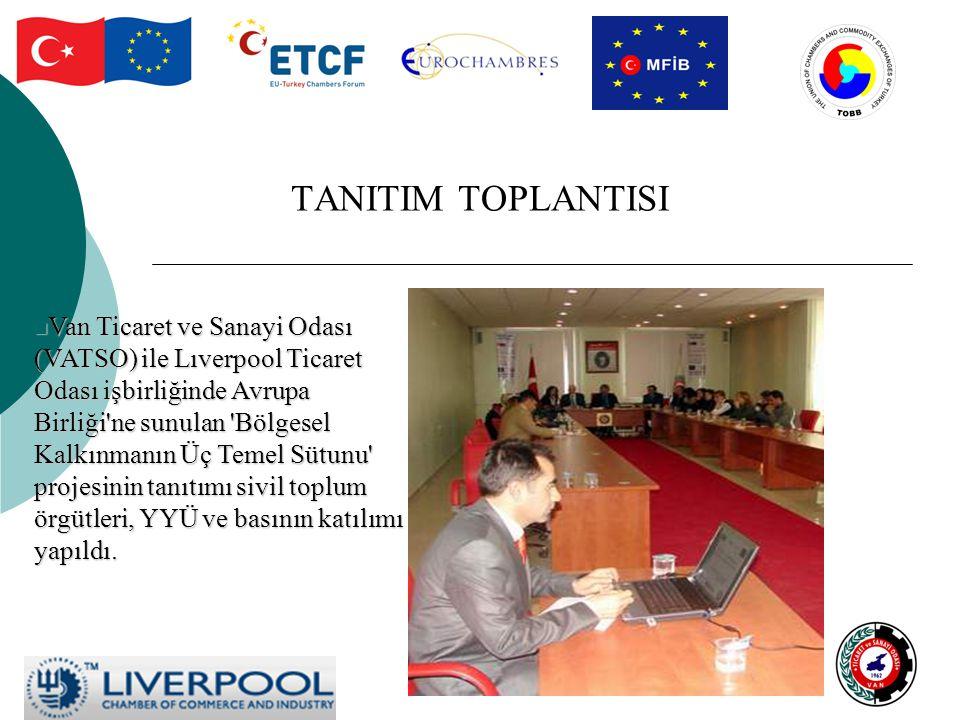 TANITIM TOPLANTISI Van Ticaret ve Sanayi Odası (VATSO) ile Lıverpool Ticaret Odası işbirliğinde Avrupa Birliği ne sunulan Bölgesel Kalkınmanın Üç Temel Sütunu projesinin tanıtımı sivil toplum örgütleri, YYÜ ve basının katılımı yapıldı.