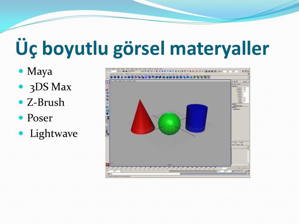 Üç boyutlu görsel materyaller Maya 3DS Max Z-Brush Poser Lightwave