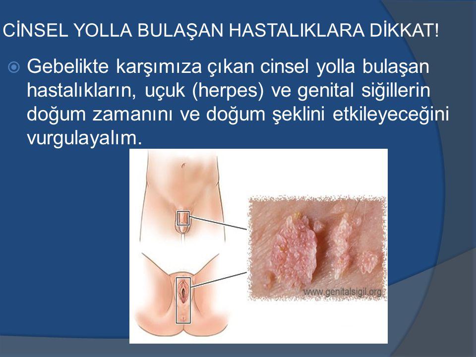 CİNSEL YOLLA BULAŞAN HASTALIKLARA DİKKAT.