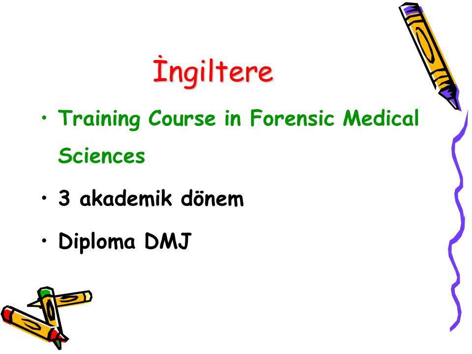 İngiltere Training Course in Forensic Medical Sciences 3 akademik dönem Diploma DMJ